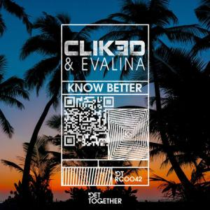 poster for Know Better - CLIK3D, Evalina