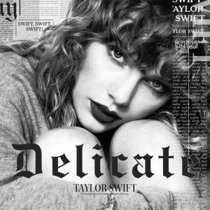 poster for Delicate - Taylor Swift