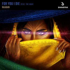poster for For You I Die (feat. The High) - Raaban