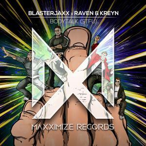 poster for Bodytalk (STFU)  - Blasterjaxx & Raven & Kreyn