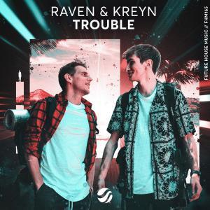 poster for Trouble - Raven & Kreyn