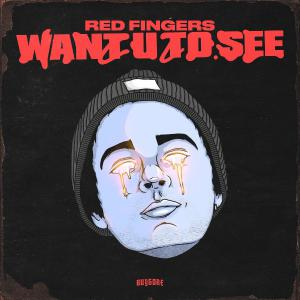 poster for Want U To See - Red Fingers