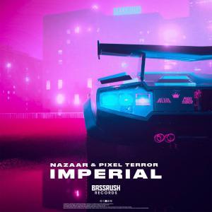poster for Imperial - Nazaar & Pixel Terror