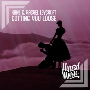 poster for Cutting you Loose - Kane & Rachel Leycroft