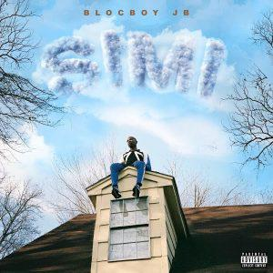 poster for Nun of That (feat. Lil Pump) - BlocBoy JB