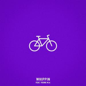 poster for Whippin (feat. Young M.A) - Chris Webby