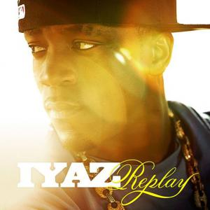 poster for Replay - Iyaz