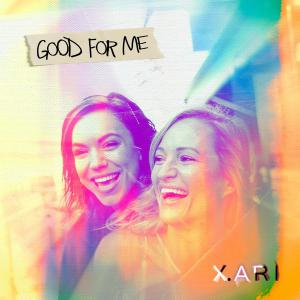 poster for Good For Me - X. ARI