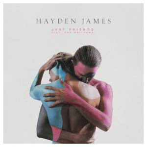 poster for Just Friends - Hayden James, Boy Matthews