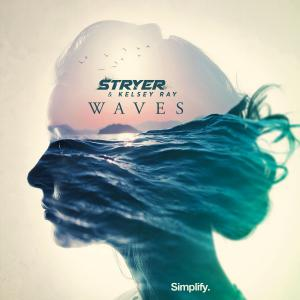 poster for Waves - Kelsey Ray & Stryer