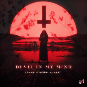 poster for Devil In My Mind - Lucha & Benni Hunnit