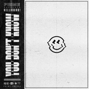 poster for You Don't Know (GHOST DATA Remix) - HELLBOUND!