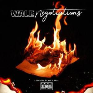 poster for  Negotiations - Wale