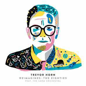 poster for Owner of a Lonely Heart (feat. The Sarm Orchestra) - Trevor Horn
