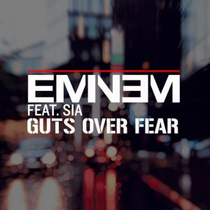 poster for Guts Over Fear (feat. Sia) - Eminem