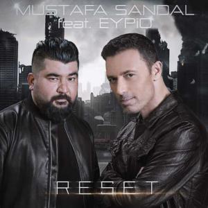 poster for Reset (feat. Eypio) - Mustafa Sandal