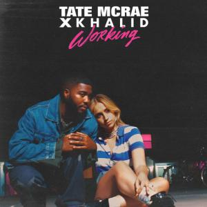 poster for working - Tate McRae, Khalid