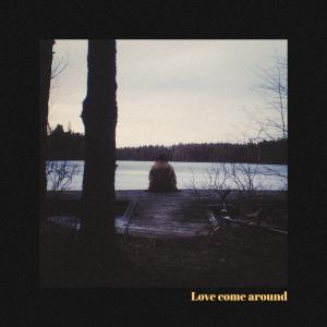 poster for Love Come Around - Elina