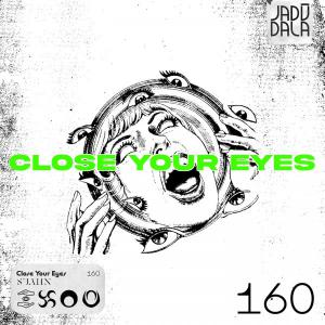 poster for Close Your Eyes - SUAHN