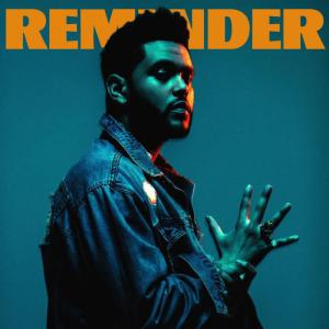 poster for Reminder - The Weeknd