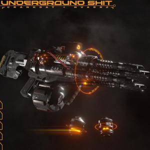 poster for Underground Shit - Crankdat & Nvadrz