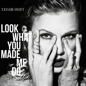 poster for Look what You Made Me Do - Taylor Swift