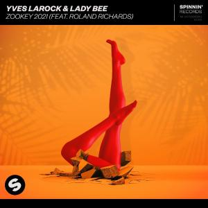 poster for Zookey 2021 (feat. Roland Richards) [Extended Mix] - Yves Larock & Lady Bee