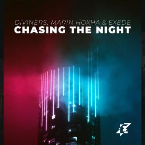 poster for Chasing the Night - Diviners, Marin Hoxha & Exede