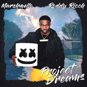 poster for Project Dreams - Marshmello & Roddy Ricch