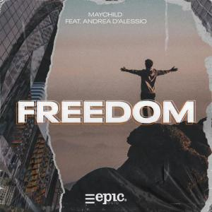 poster for Freedom - Maychild, Andrea D'Alessio