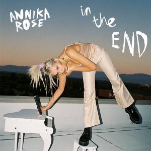 poster for In the End - Annika Rose