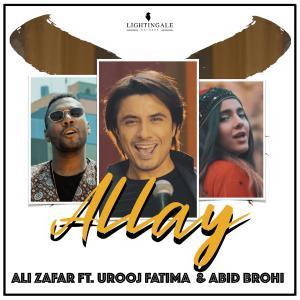 poster for Allay (feat. Urooj Fatima & Abid Brohi) - Ali Zafar