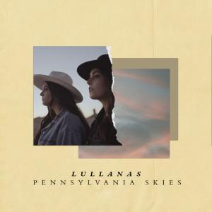 poster for Pennsylvania Skies - Lullanas