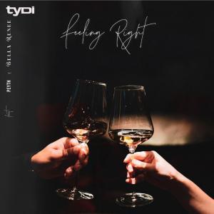 poster for Feelin' Right - tyDi, Peytn & Bella Renee