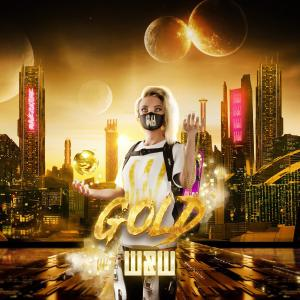 poster for Gold - W&W
