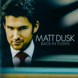 poster for The Best Is Yet To Come - Matt Dusk