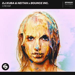 poster for Cream  - Dj Kuba, Neitan & Bounce Inc