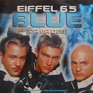 poster for Blue (Da Ba Dee) (Video Edit) - Eiffel 65
