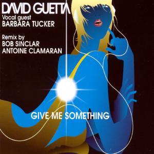 poster for Give me something (radio edit) - David Guetta