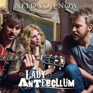 poster for Need you now - lady antebellum
