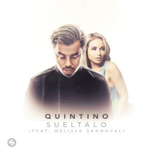 poster for Sueltalo (feat. Melissa Sandoval) - Quintino