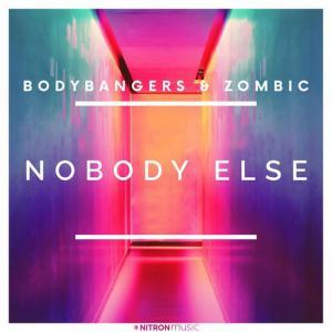 poster for Nobody Else - Bodybangers, Zombic