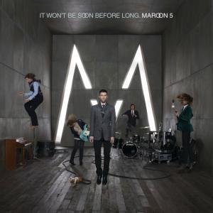 poster for Better That We Break - Maroon 5