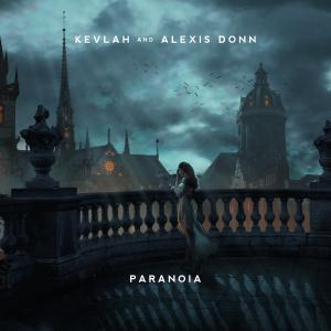 poster for Paranoia - Kevlah & Alexis Donn