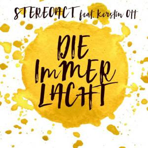 poster for Die immer lacht (Radio 2016 Mix) (feat. Kerstin Ott) - Stereoact