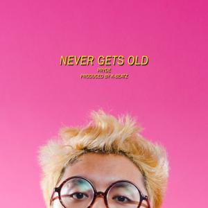 poster for Never Gets Old - Pryde