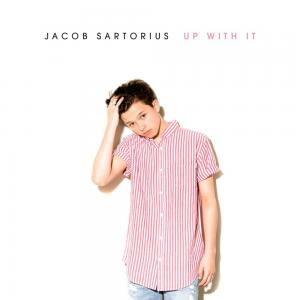 poster for Up With It - Jacob Sartorius
