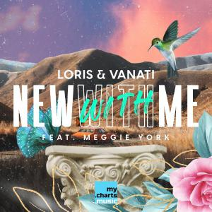 poster for New with Me (feat. Meggie York) - Loris & Vanati