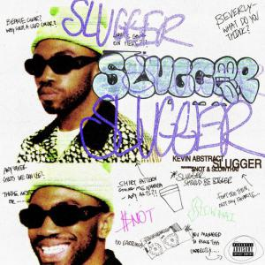 poster for SLUGGER (feat. $NOT & slowthai) - Kevin Abstract, $Not, slowthai