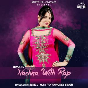 poster for Nachna With Rap - Rimz J
